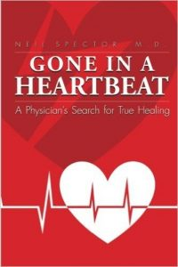 Gone In a Heartbeat Dr. Neil Spector Lyme disease book
