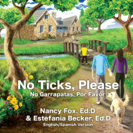 No Ticks, Please Nancy Fox, Ed.D Lyme tick book