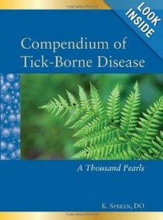 Compendium of Tick-Borne Disease: A Thousand Pearls K. Spreen, DO