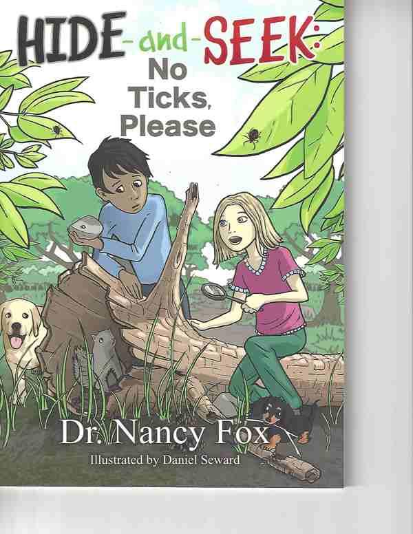 Hide and Seek - No ticks Please by Nancy Fox